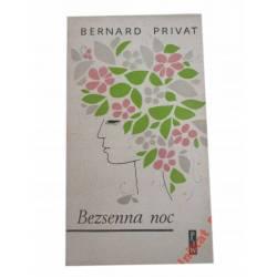 BEZSENNA NOC BERNARD PRIVAT *