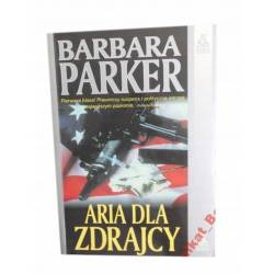 ARIA DLA ZDRAJCY - BARBARA PARKER .UNIKAT BOOKS*