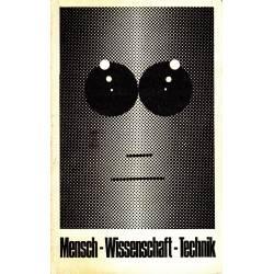 MENSCH WISSENSCHAFT TECHNIK...
